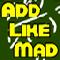 Add Like Mad